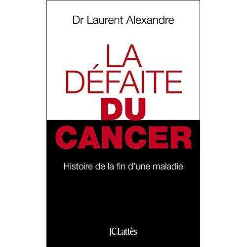 LA DEFAITE DU CANCER