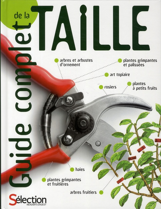 GUIDE COMPLET DE LA TAILLE