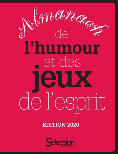 ALMANACH DE L'HUMOUR ET DES JEUX DE L'ESPRIT - EDITION 2020