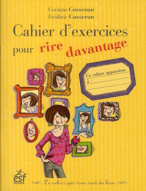 CAHIER D' EXERCICE POUR RIRE DAVANTAGE
