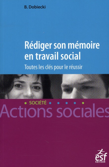 REDIGER SON MEMOIRE EN TRAVAIL SOCIAL