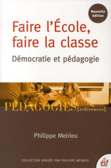FAIRE L'ECOLE FAIRE LA CLASSE