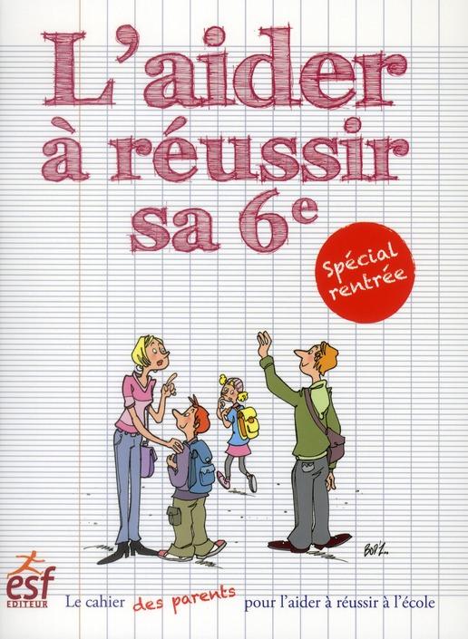 L'AIDER A REUSSIR SA 6EME