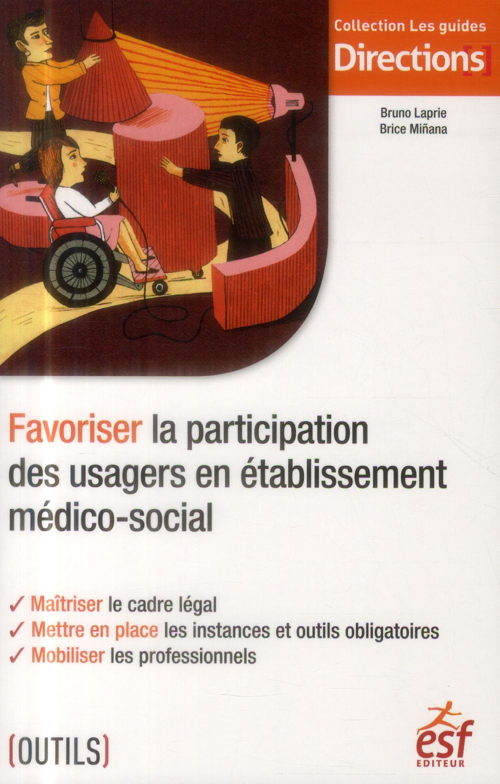FAVORISER LA PARTICIPATION DES USAGERS