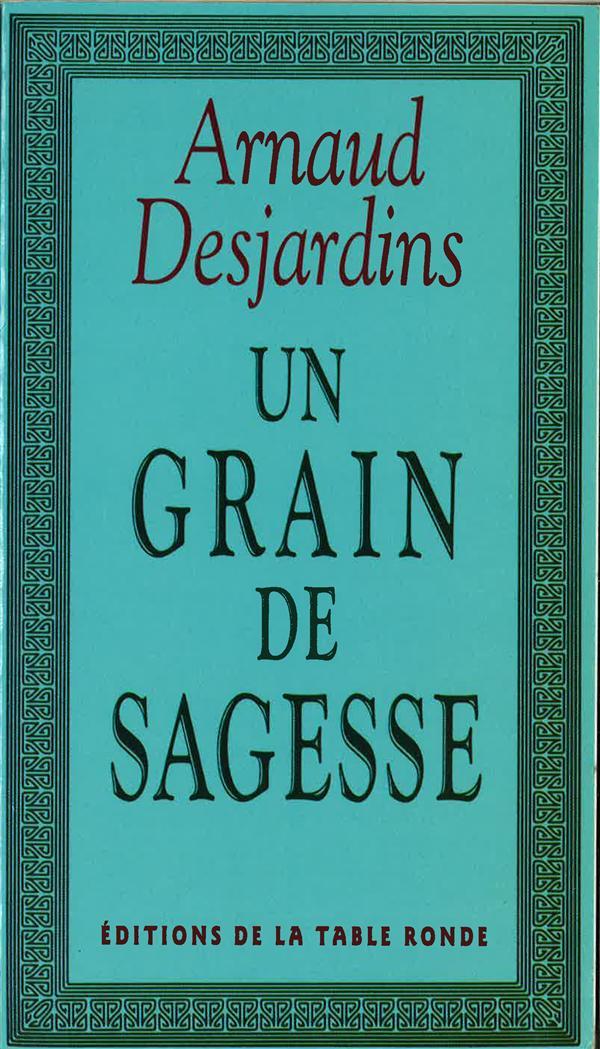 UN GRAIN DE SAGESSE