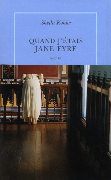 QUAND J'ETAIS JANE EYRE