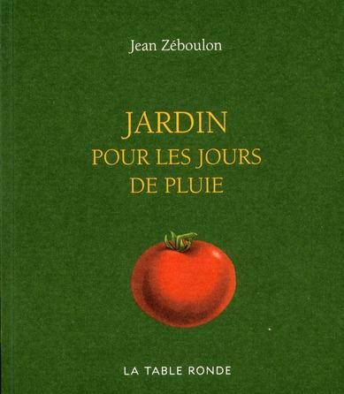 JARDIN POUR LES JOURS DE PLUIE