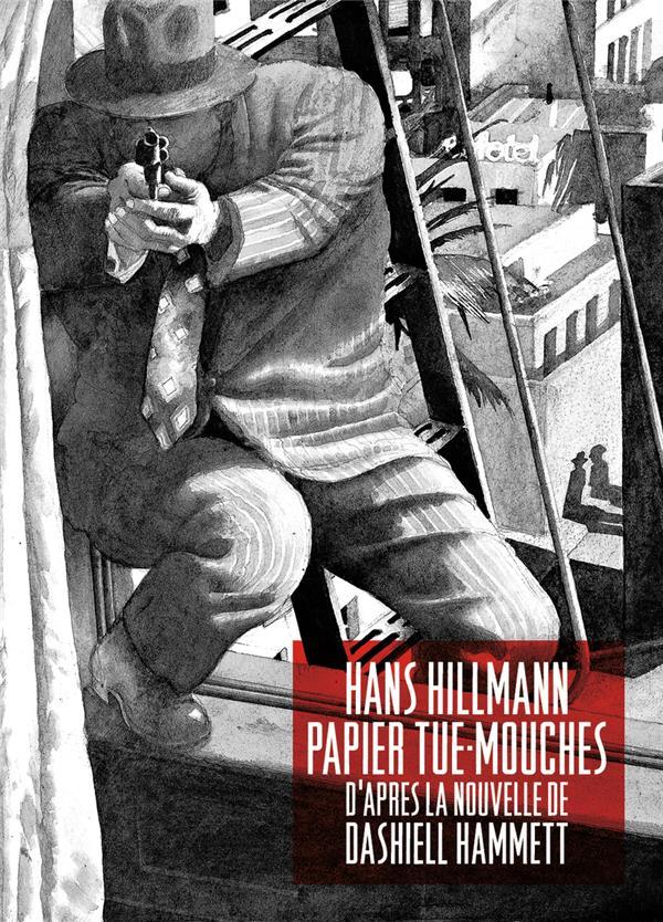 PAPIER TUE-MOUCHES - D'APRES LA NOUVELLE DE DASHIELL HAMMETT