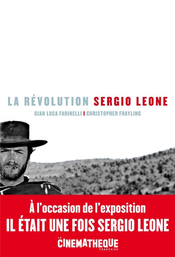 LA REVOLUTION SERGIO LEONE