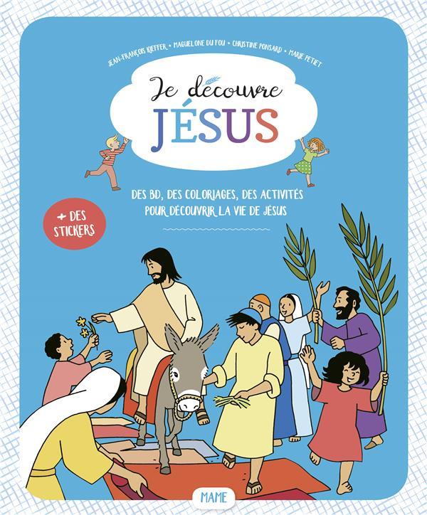 JE DECOUVRE JESUS - FICHIER ENFANT - 6-7 ANS