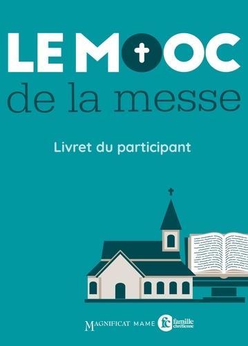 LE MOOC DE LA MESSE - LIVRET PARTICIPANT