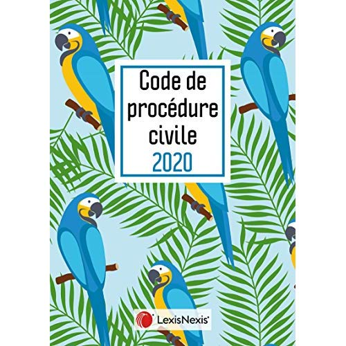CODE DE PROCEDURE CIVILE 2020 PERROQUET