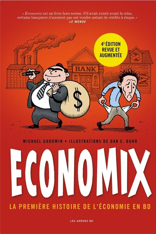 ECONOMIX : LA PREMIERE HISTOIRE DE L'ECONOMIE EN BD (4E EDITION)