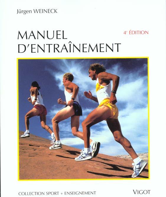 MANUEL D'ENTRAINEMENT PHYSIOLOGIE DE LA PERFORMANCE SPORTIVE ET DE SON DEVELOPPEMENT DANS L'ENTRAINE