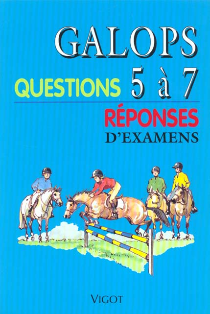 QUESTIONS REPONSES GALOPS