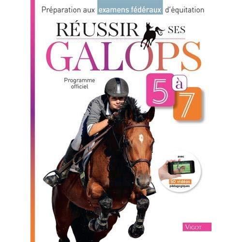 REUSSIR SES GALOPS 5-7
