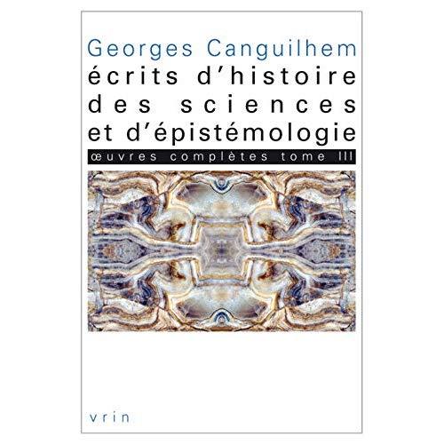 OEUVRES COMPLETES TOME III ECRITS D HISTOIRE DES SCIENCES ET D EPISTEMOLOGIE