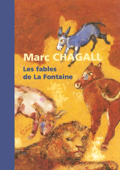 MARC CHAGALL - FABLES  FONTAINE  RDC  BEAUX ARTS    TABLE  BEAUX ARTS   RDC