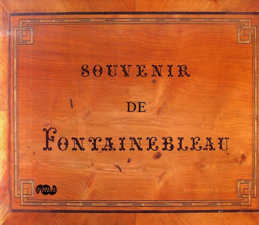 SOUVENIR DE FONTAINEBLEAU