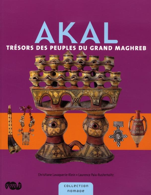 AKAL-TRESOR DES PEUPLES DU GRAND MAGHREB