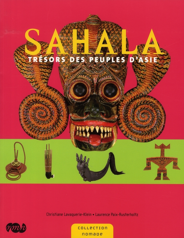 SAHALA - TRESOR DES PEUPLES D ASIE