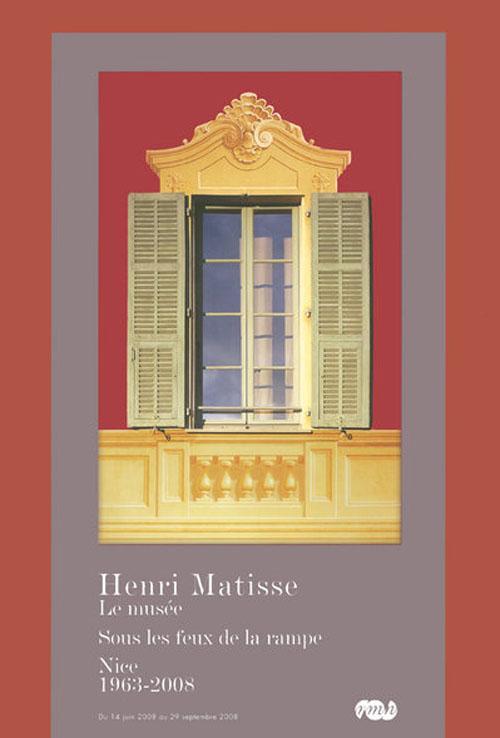 HENRI MATISSE LE MUSEE SOUS LES FEUX DE LA RAMPE - NICE 1963-2008