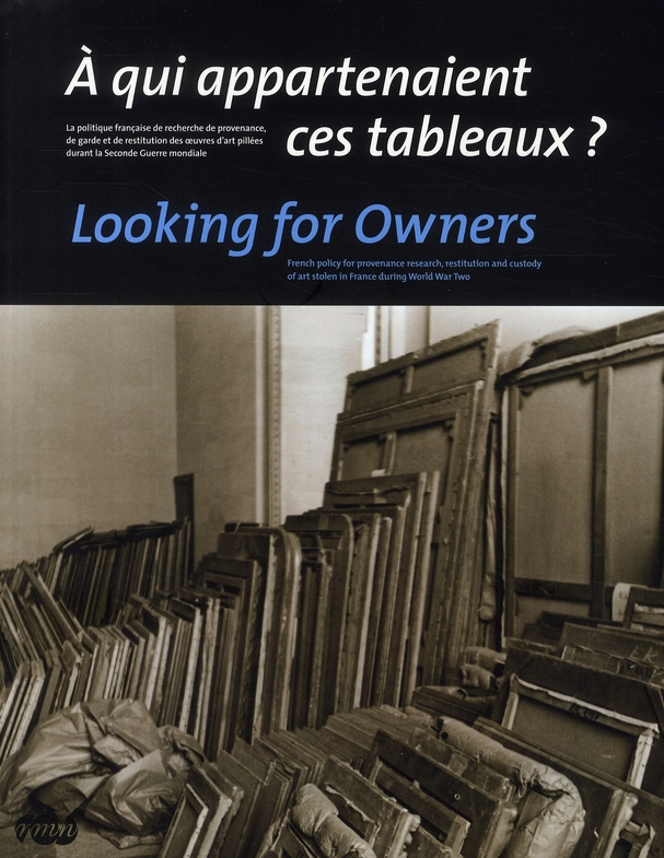 A QUI APPARTENAIENT CES TABLEAUX ? LOOKING FOR OWNERS (BILINGUE ANG/FR) - POLITIQUE FR RECHE
