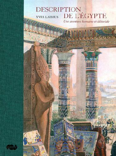 DESCRIPTION DE L EGYPTE-UNE AVENTURE HUMAINE ET EDITORIALE