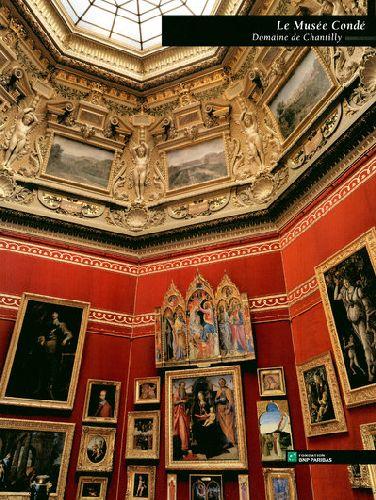 LE MUSEE CONDE, DOMAINE DE  CHANTILLY