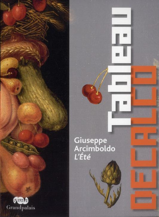 GIUSEPPE ARCIMBOLDO L'ETE - TABLEAU DECALCO
