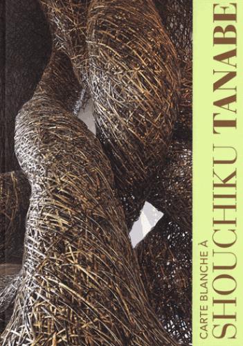 SHOUCHIKU TANABE - CARTE BLANCHE A