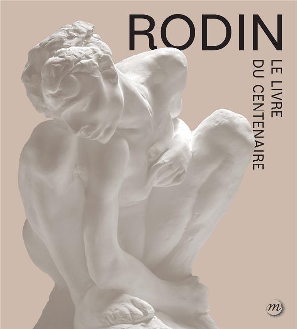 RODIN L'EXPOSITION DU CENTENAIRE (CATALOGUE)