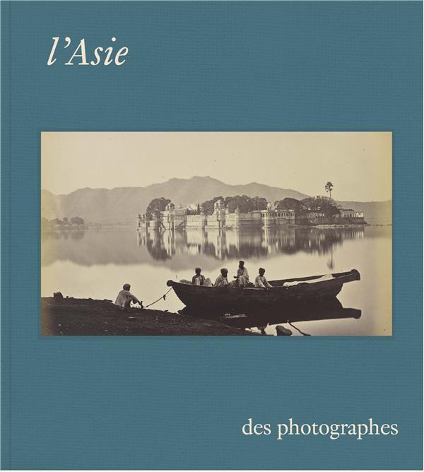 L'ASIE DES PHOTOGRAPHES, CHEFS D'OEUVRE DE LA COLLECTION DU MUSEE GUIMET