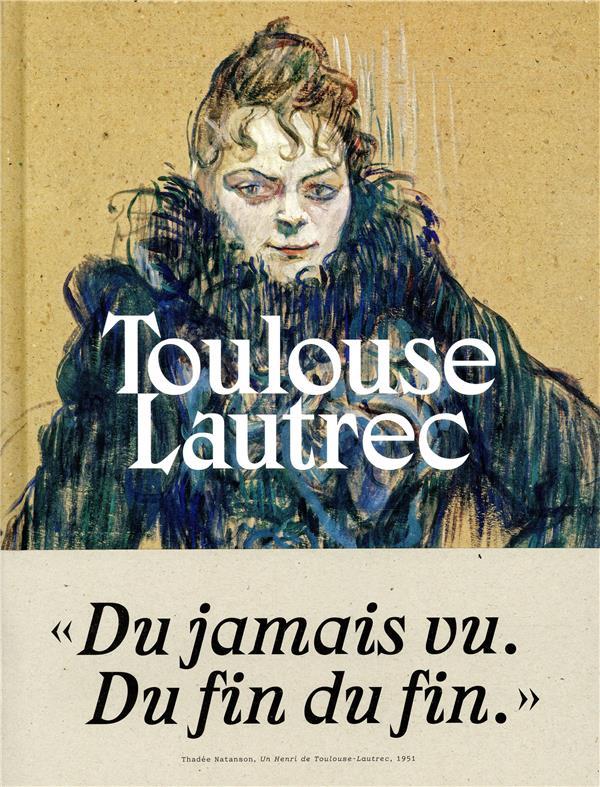 TOULOUSE-LAUTREC (CATALOGUE)
