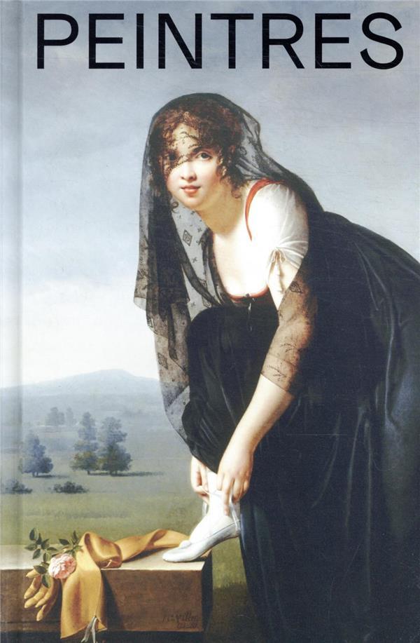 PEINTRES FEMMES, 1780-1830 NAISSANCE D'UN COMBAT  (CATALOGUE)