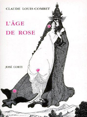 L AGE DE ROSE