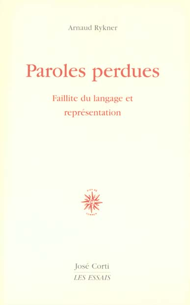 PAROLES PERDUES : FAILLITE DU LANGAGE ET REPRESENTATION
