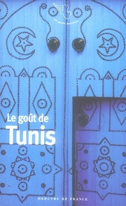 LE GOUT DE TUNIS