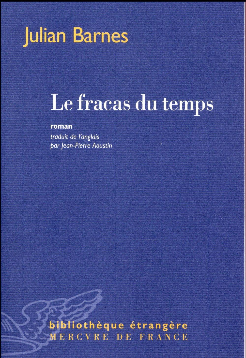 LE FRACAS DU TEMPS ROMAN