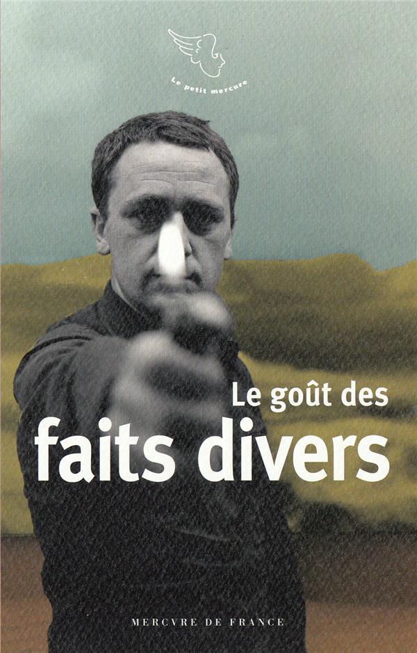 LE GOUT DES FAITS DIVERS