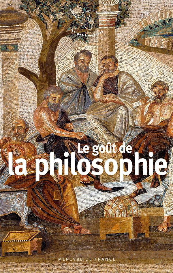 LE GOUT DE LA PHILOSOPHIE