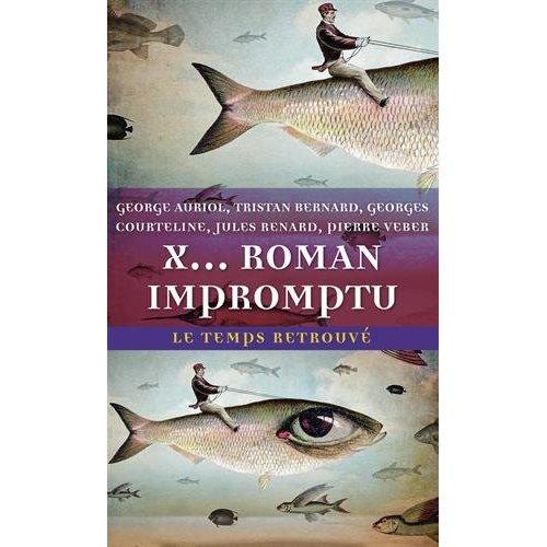 X, ROMAN IMPROMPTU