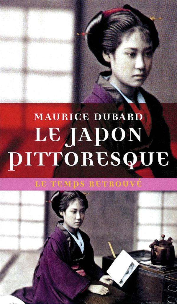LE JAPON PITTORESQUE