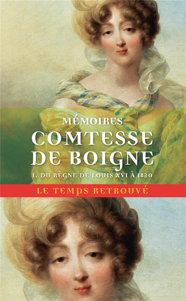 MEMOIRES (TOME 1-DU REGNE DE LOUIS XVI A 1820) - RECITS D'UNE TANTE
