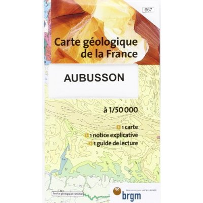 AUBUSSON 1/50 000 CARTE GEOLOGIQUE N°667