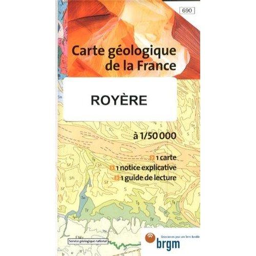 ROYERE DE VASSIVIERE 1/50 000 CARTE GEOLOGIQUE 690