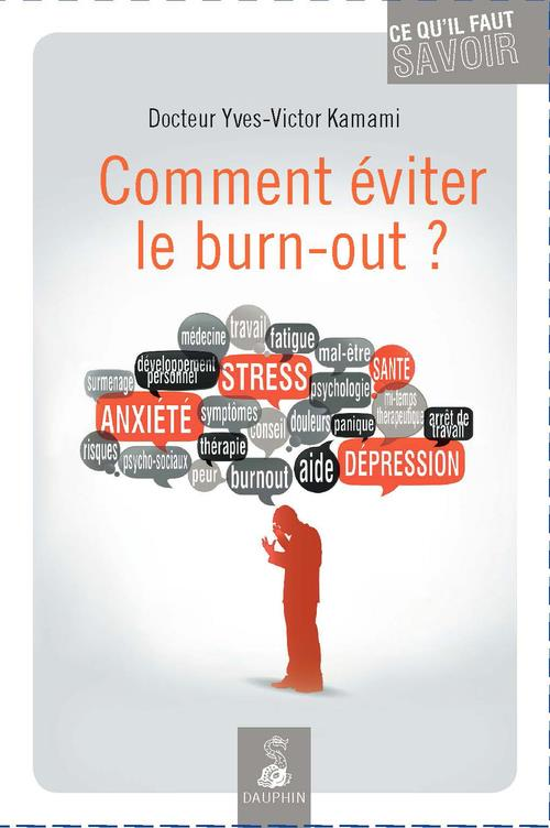 COMMENT EVITER LE BURN-OUT ?