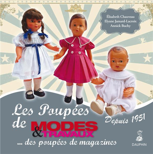 """LES POUPEES DE """"MODES & TRAVAUX"""" DEPUIS 1951 - DES POUPEES DE MAGAZINES"""