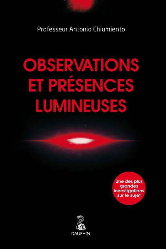 OBSERVATIONS ET PRESENCES LUMINEUSES