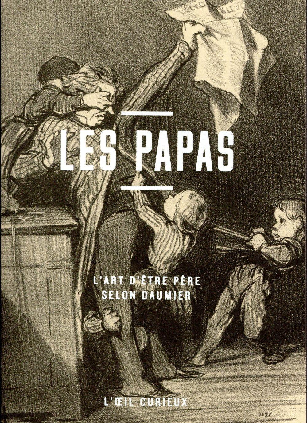 LES PAPAS - L'OEIL CURIEUX